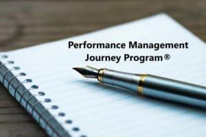 PERFORMANCE MANAGEMENT JOURNEY PROGRAM
