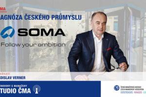 Diagnóza českého průmyslu – Ladislav Verner (SOMA Engineering)